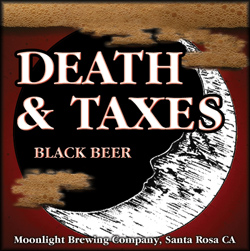 Moonlight Brewing Co - Death and Taxes