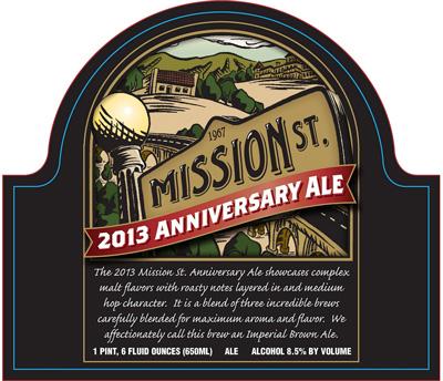 Mission St 2013 Anniversary Ale
